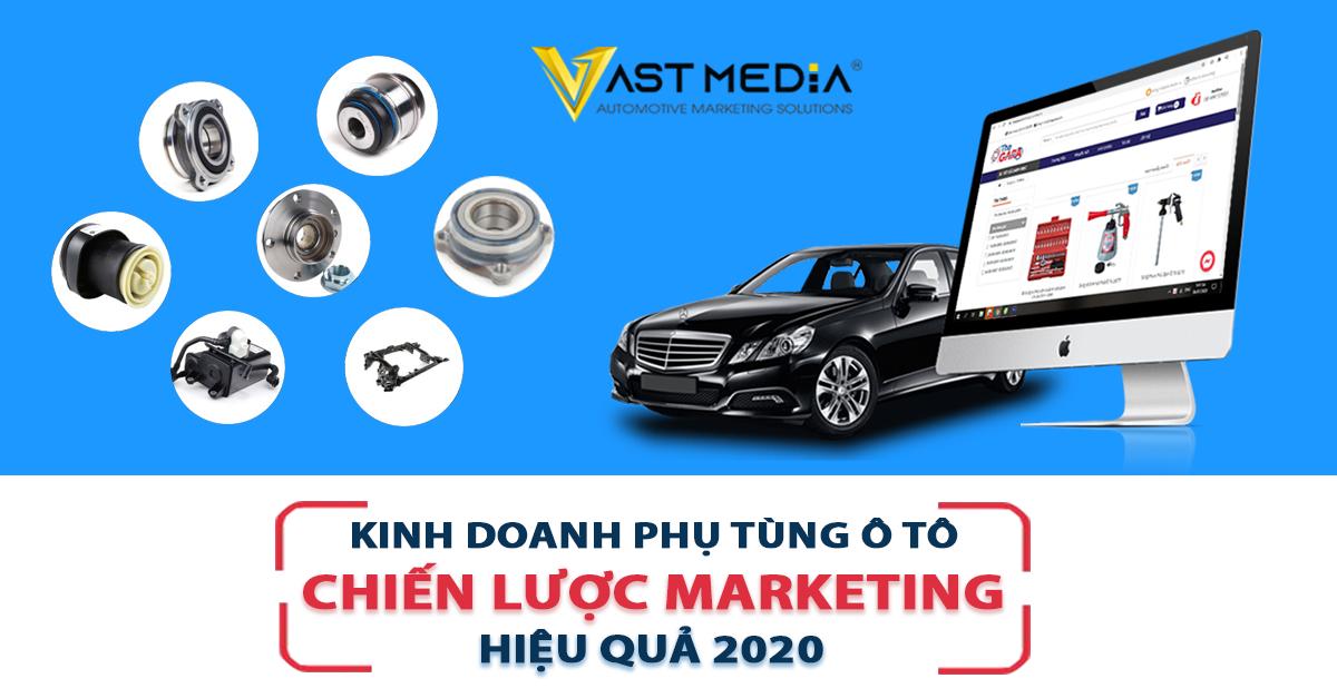 chiến lược marketing đột phá trong kinh doanh dành cho các đơn vị phụ tùng ô tô