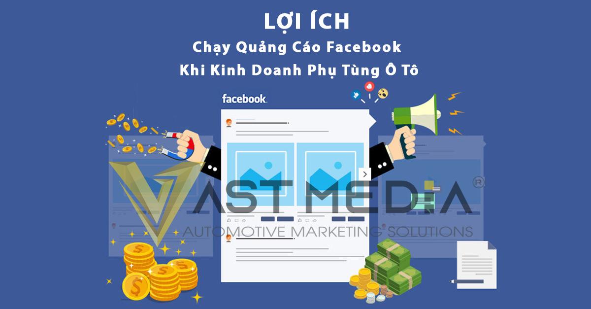 lợi ích của chạy quảng cáo facebook khi kinh doanh phụ tùng ô tô