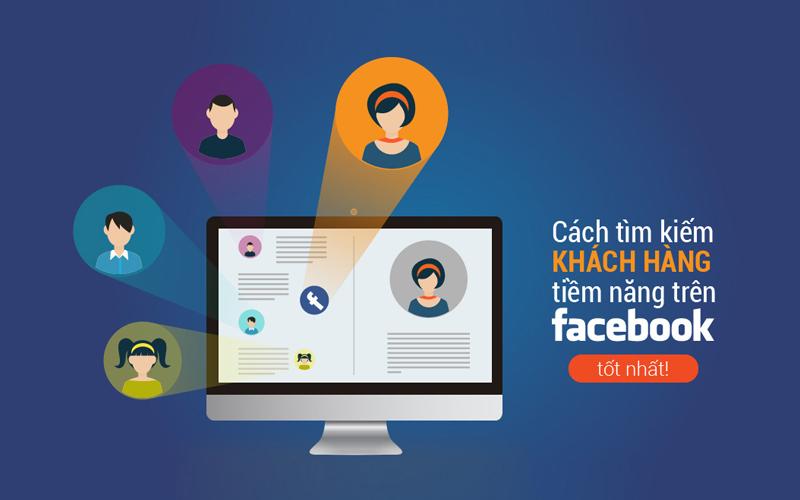 quảng cáo facebook giúp tìm kiếm khách hàng tiềm năng dễ dàng