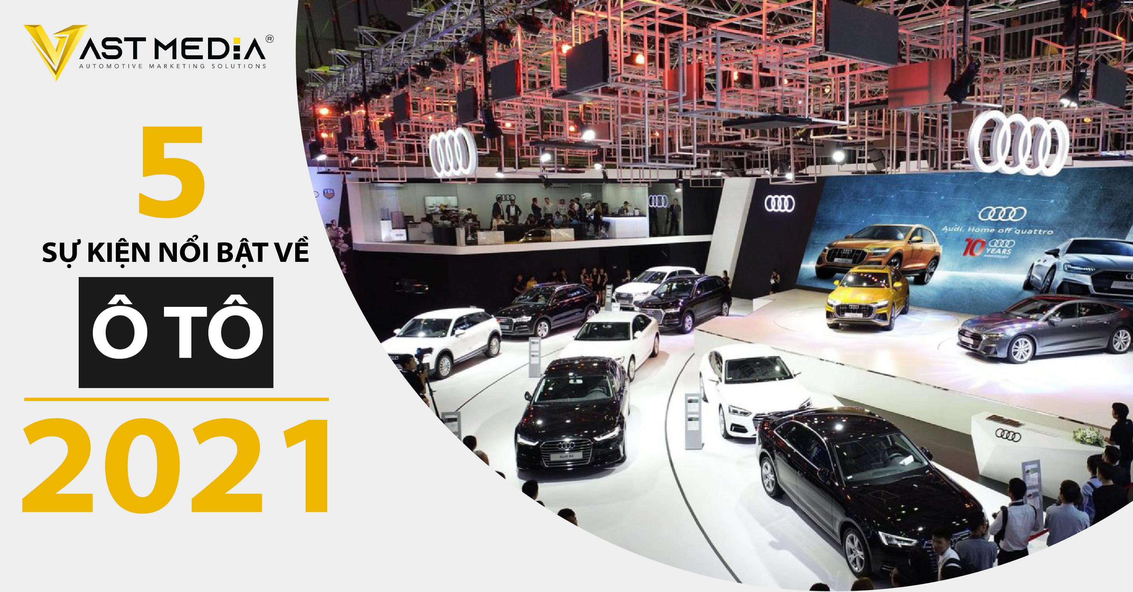 5 sự kiện về ô tô dự kiến tổ chức năm 2021