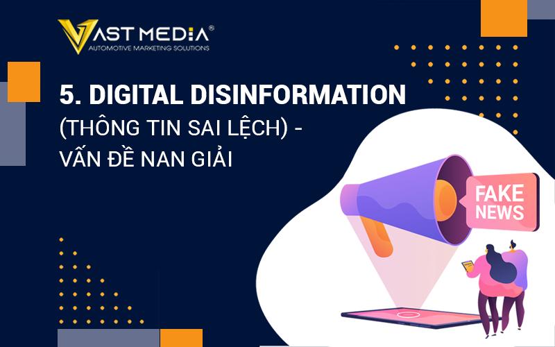 digital disinformation thông tin sai lệch vấn đề nan giải