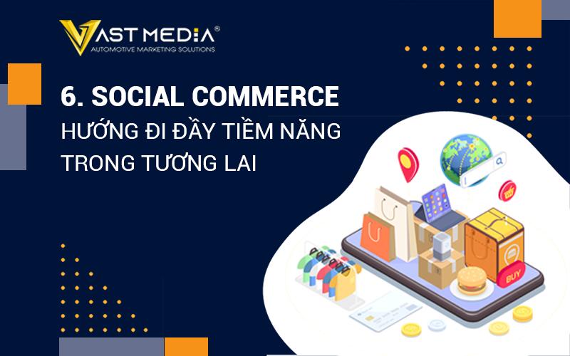 social commerce hướng đi tiềm năng trong tương lai