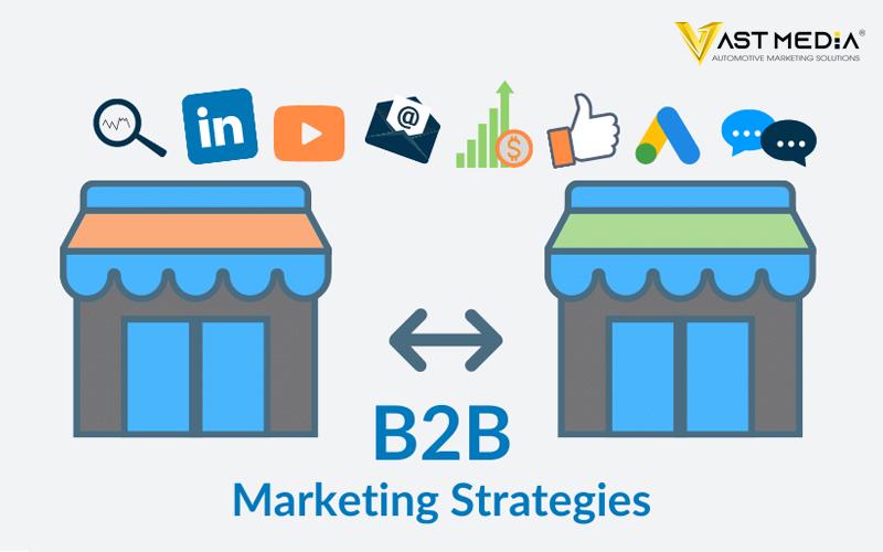 19 chiến lược Marketing B2B 2021 chung có hiệu quả tức thì